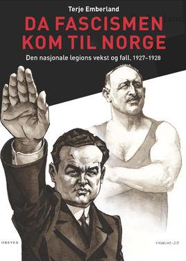 Her er historien om da Fascismen begynte å gro i Norge!