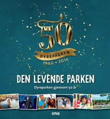 50 år med dyreparken, en vakker bok om liv og glede!