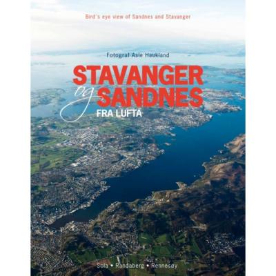En vakker fotobok, høyere over Sandnes og Stavanger kommer du ikke: