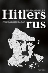 Interessant avhandling om Hitler rusforbruk!