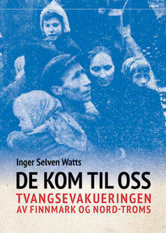 En sterk bok om Tvangsevakueringen av Finnmark og Nord-Troms!