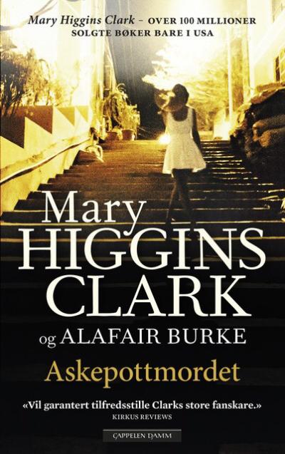 Mary Higgins Clark er tilbake med brutal spenning!