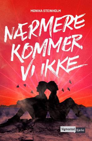 En ungdomsroman om usikker kjærlighet!
