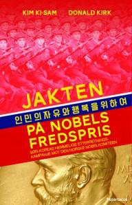 En spennnde bok om Sør-Koreas hemmelige etterretningskampanje mot Den norske Nobelkomité!
