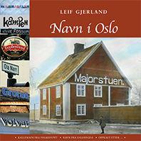 Underholdende og kunnskapsrik bok om navn i Oslo!