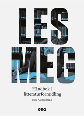 En kunnskapsrik håndbok om litteraturformidling!