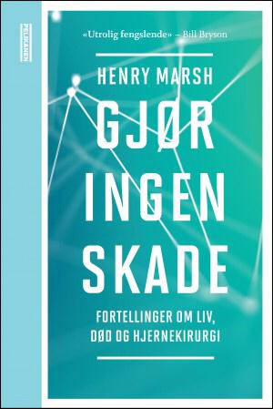 En gripende bok fra en profilert hjernekirurg!