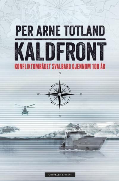 Historien om Svalbard som konfliktområde gjennom 100 år, samlet mellom 2 permer!