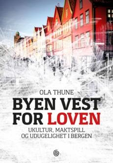 Bli kjent med ukultur, maktspill og kriminalitet i Bergen!