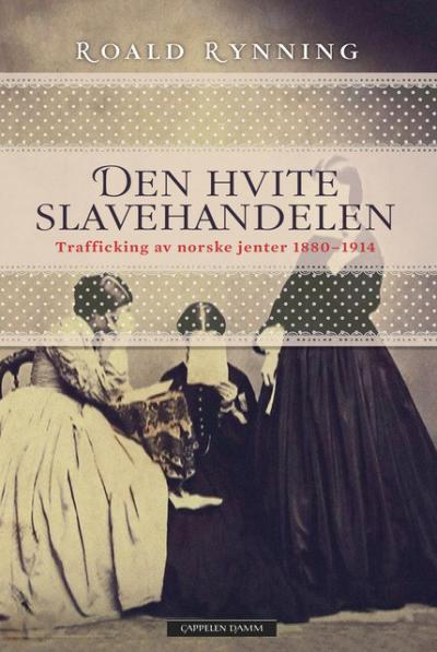 Et unikt, sterkt og historisk innblikk i slavehandelen av norske jenter!
