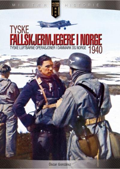 Bli bedre kjent med de tyske fallskjermjegerne i Norge!