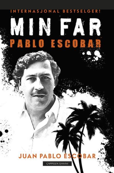 Hårreisende og oppsiktsvekkende biografi om en av verdenshistoriens største narkobaroner