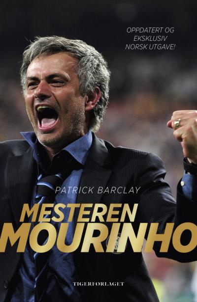 Et solid innblikk i fotballtrener José Mourinhos utrolige suksess
