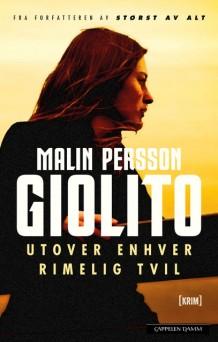 """Anmeldelse av Malin Persson Giolitos bok """"Utover enhver rimelig tvil"""""""