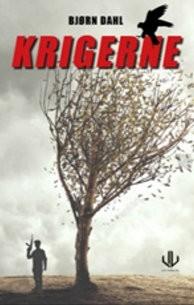 """Anmeldelse av Bjørn Dahls bok """"Krigerne"""":"""
