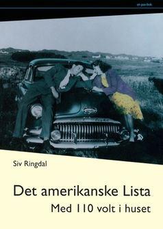"""Anmeldelse av Siv Ringdals bok """"Det amerikanske Lista"""":"""