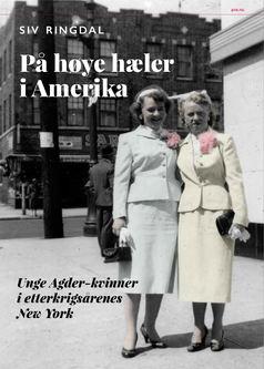 """Anmeldelse av Siv Ringdals bok """"På høye hæler i Amerika"""":"""