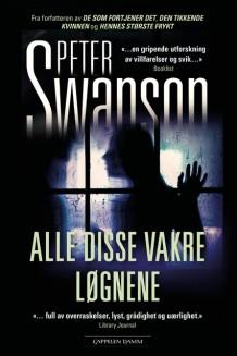 """Anmeldelse av Peter Swansons bok """"Alle disse vakre løgnene"""":"""