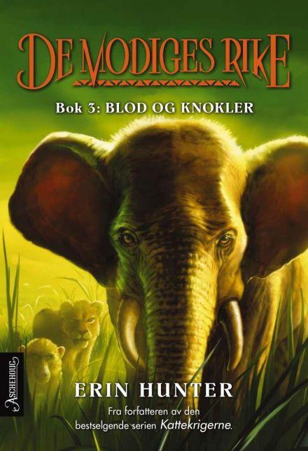 """Anmeldelse av Erin Hunters bok """"De modiges rike 3 – Blod og knokler"""":"""
