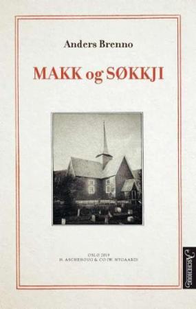 """Anmeldelse av Anders Brennos bok """"Makk og Søkkji"""":"""