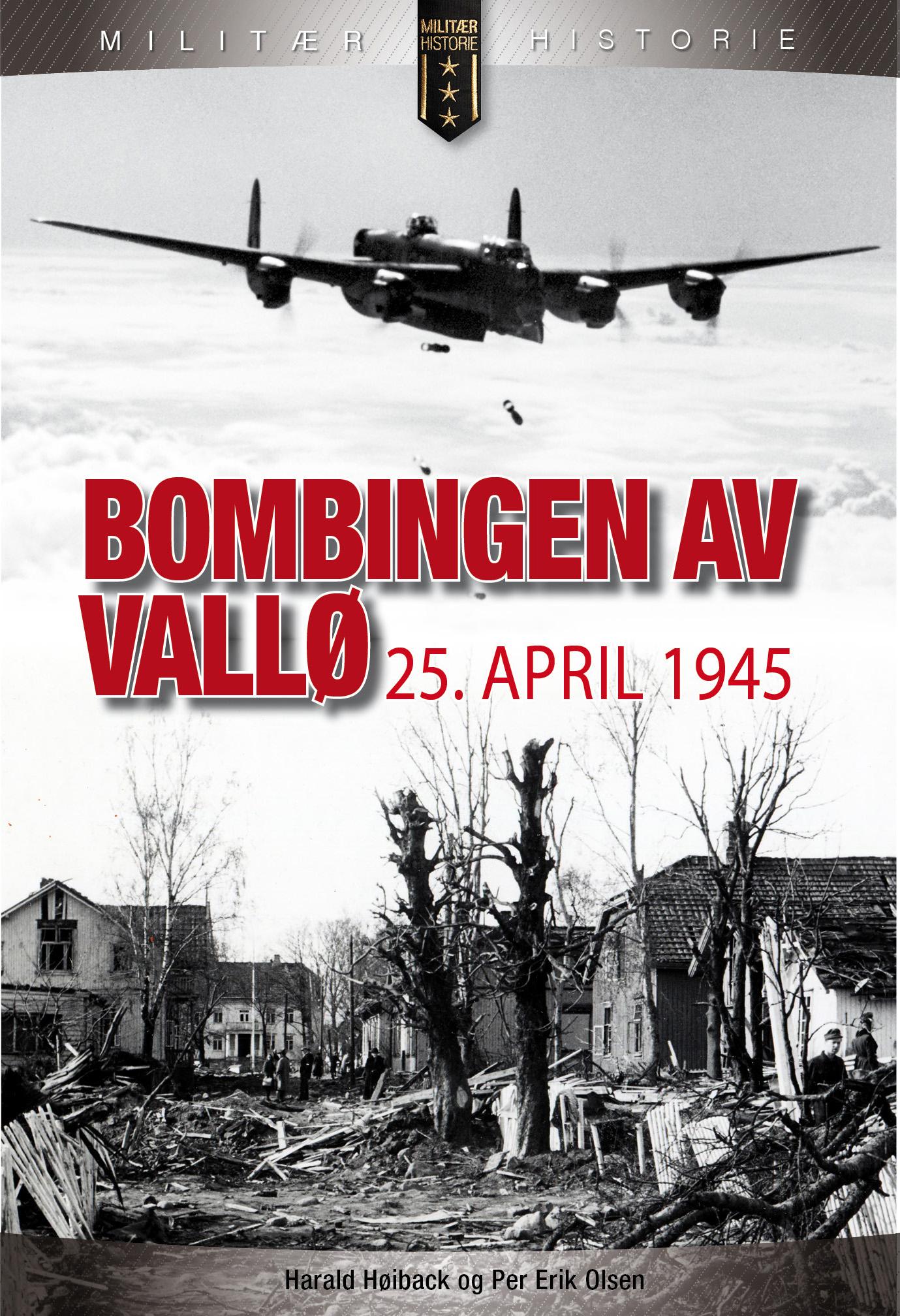 Detaljert blikk på bombingen av Vallø
