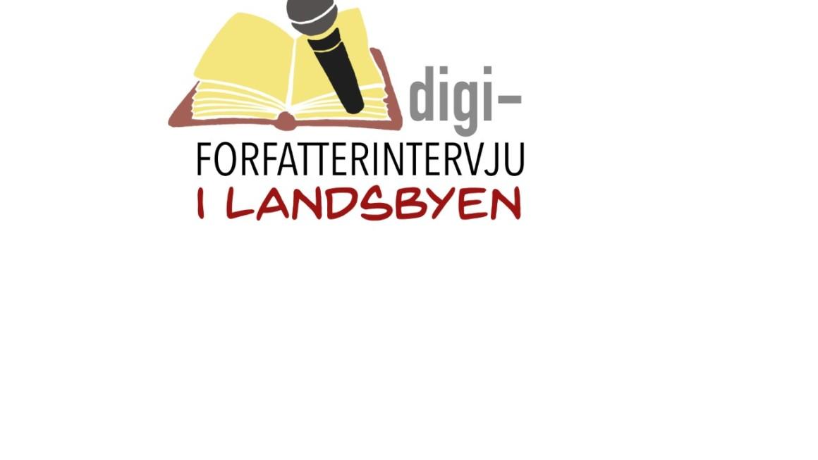 """Program for sommerens """"Digi-forfatterintervju i landsbyen""""!"""