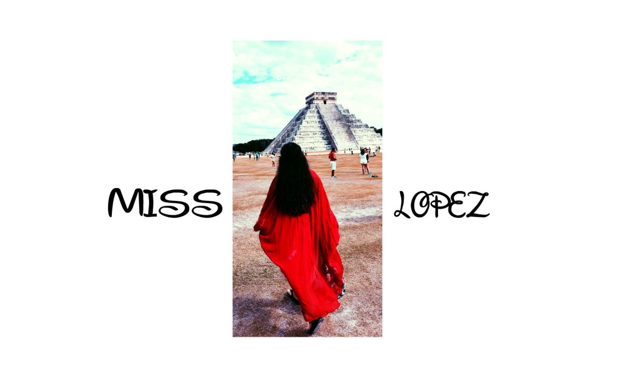 Miss Lopez